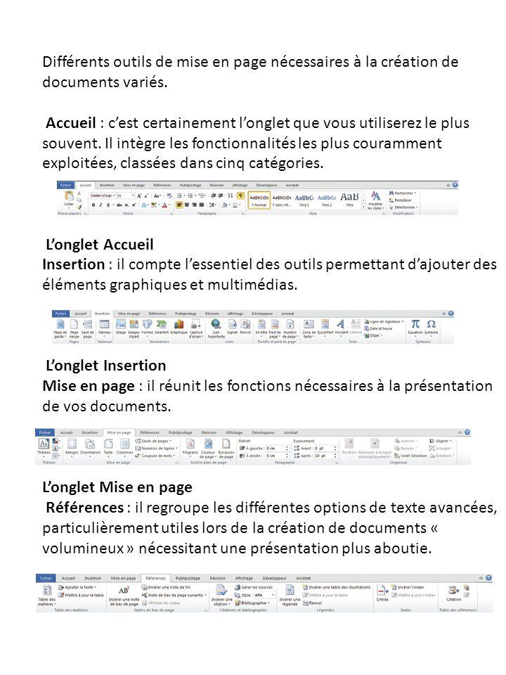 Différents outils de mise en page nécessaires à la création de documents variés.