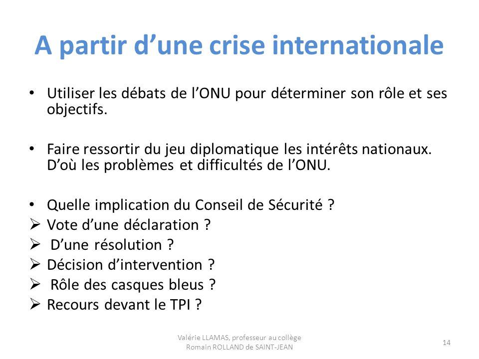 A partir d'une crise internationale