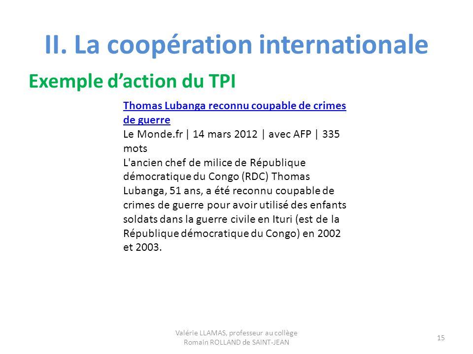 II. La coopération internationale