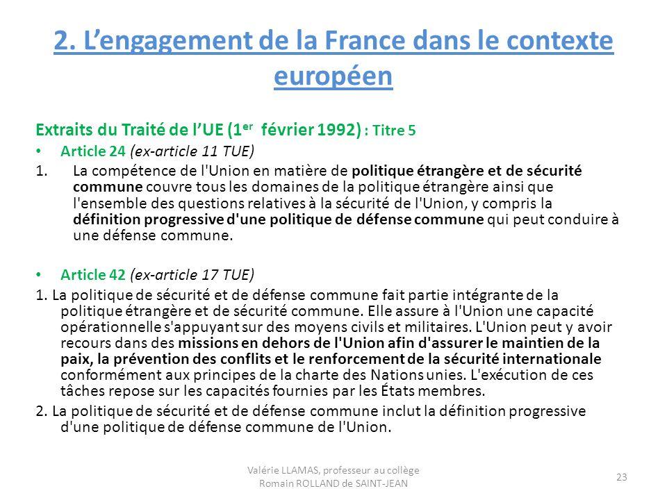 2. L'engagement de la France dans le contexte européen