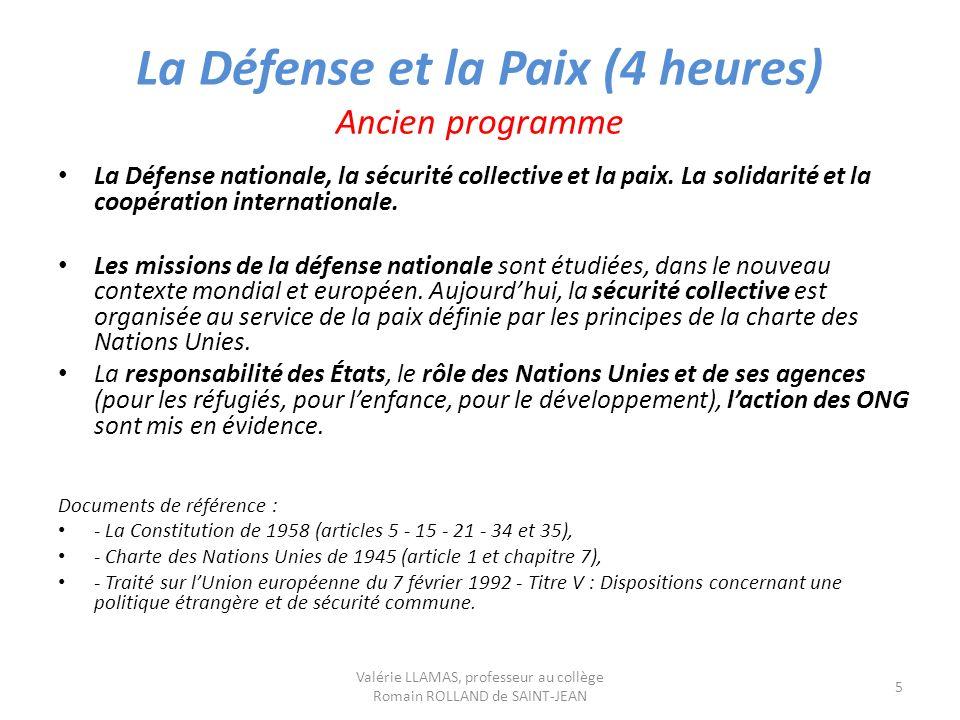 La Défense et la Paix (4 heures) Ancien programme