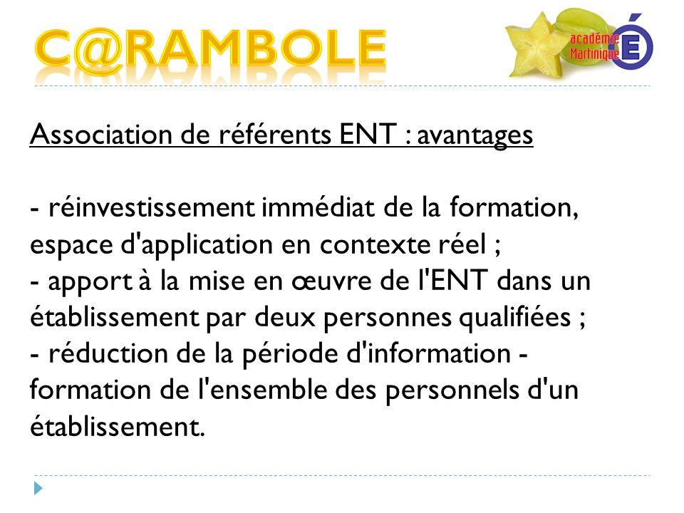C@RAMBOLE Association de référents ENT : avantages