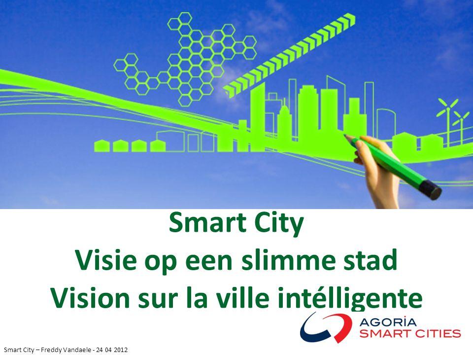 Visie op een slimme stad Vision sur la ville intélligente