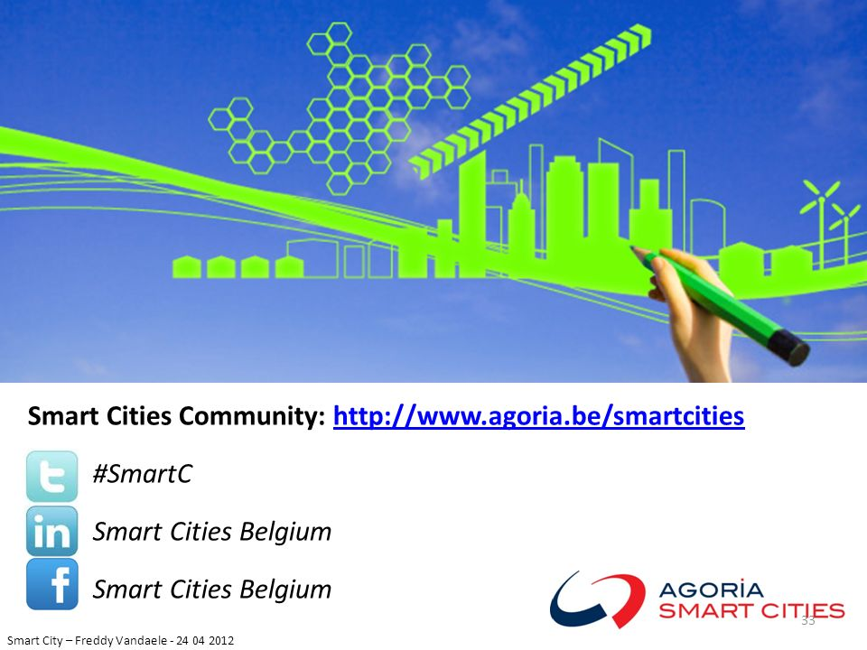 Smart Cities Community: http://www.agoria.be/smartcities