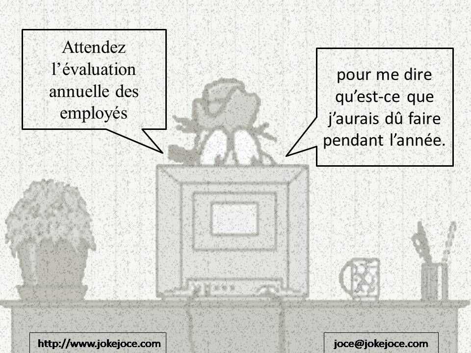Attendez l'évaluation annuelle des employés