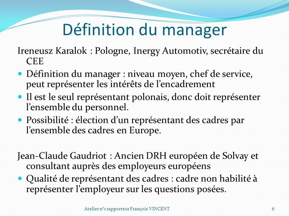 Définition du manager Ireneusz Karalok : Pologne, Inergy Automotiv, secrétaire du CEE.