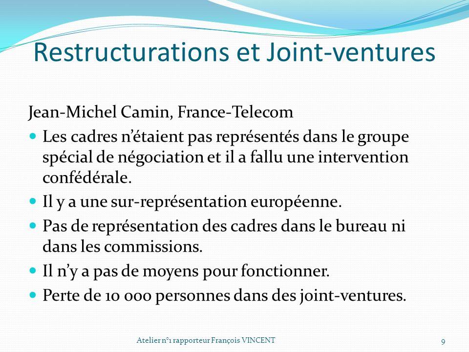 Restructurations et Joint-ventures