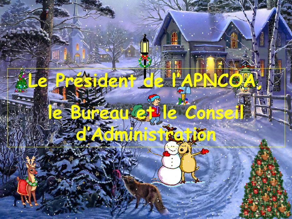Le Président de l'APNCOA, le Bureau et le Conseil d'Administration