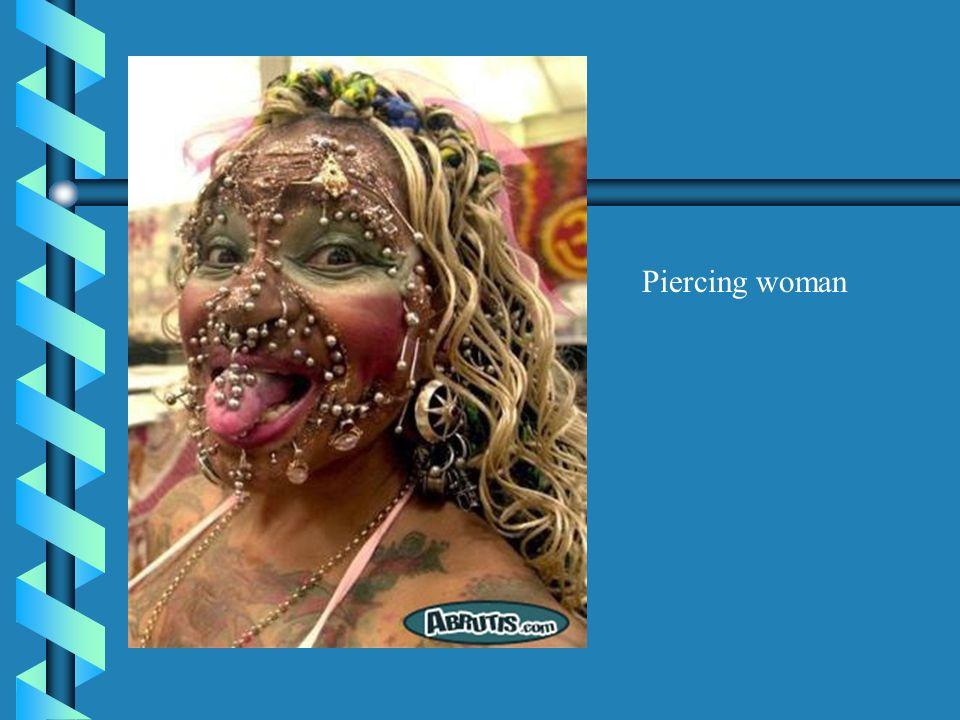 Piercing woman