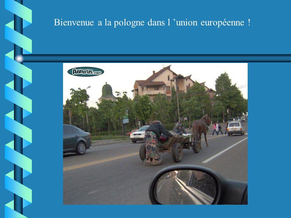 Bienvenue a la pologne dans l 'union européenne !