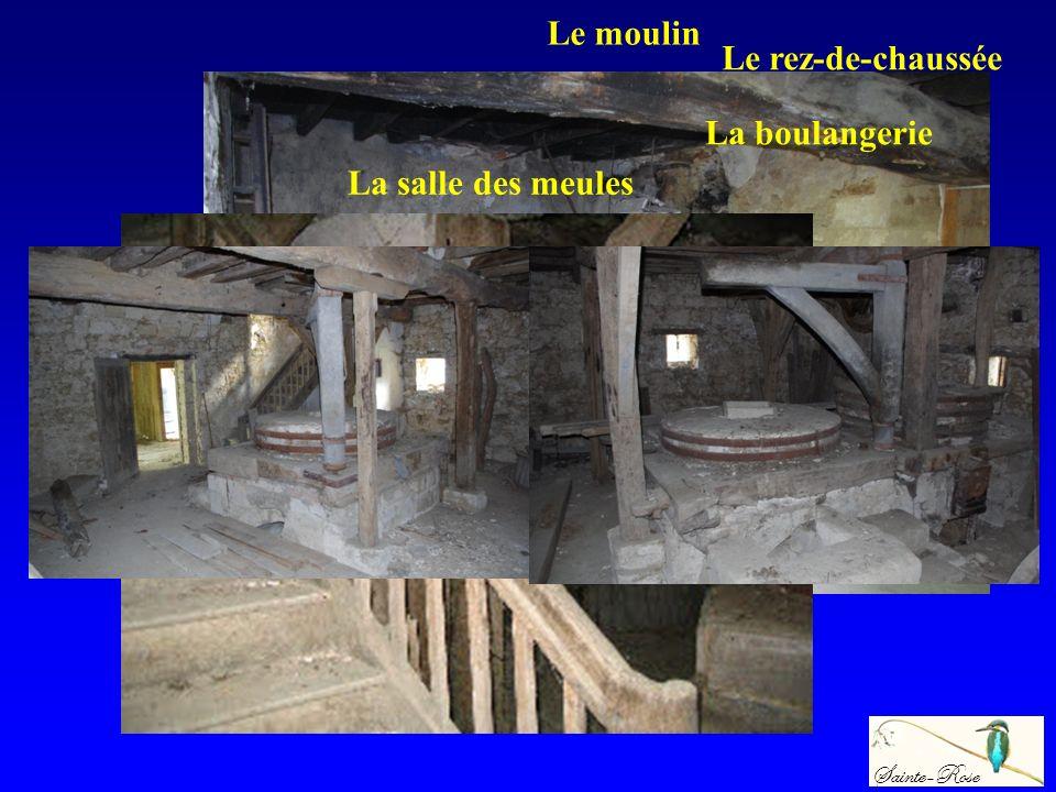 Le moulin Le rez-de-chaussée La boulangerie La salle des meules