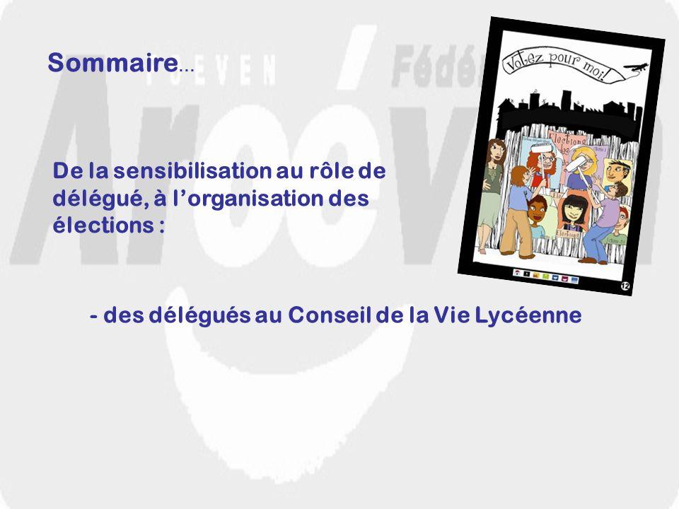 Sommaire… De la sensibilisation au rôle de délégué, à l'organisation des.