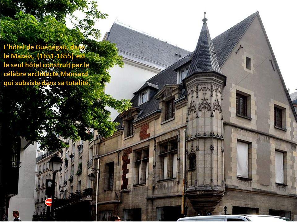 L hôtel de Guénégau, dans le Marais, (1651-1655) est le seul hôtel construit par le célèbre architecte Mansard qui subsiste dans sa totalité.