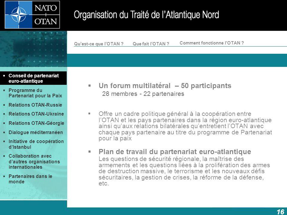 Un forum multilatéral – 50 participants