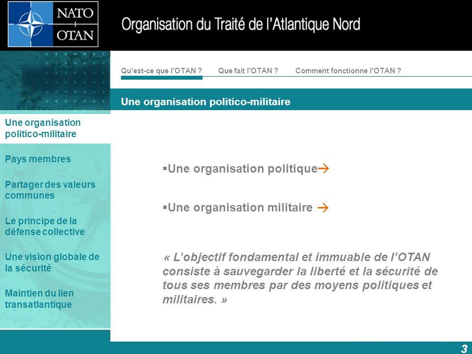 Une organisation politico-militaire