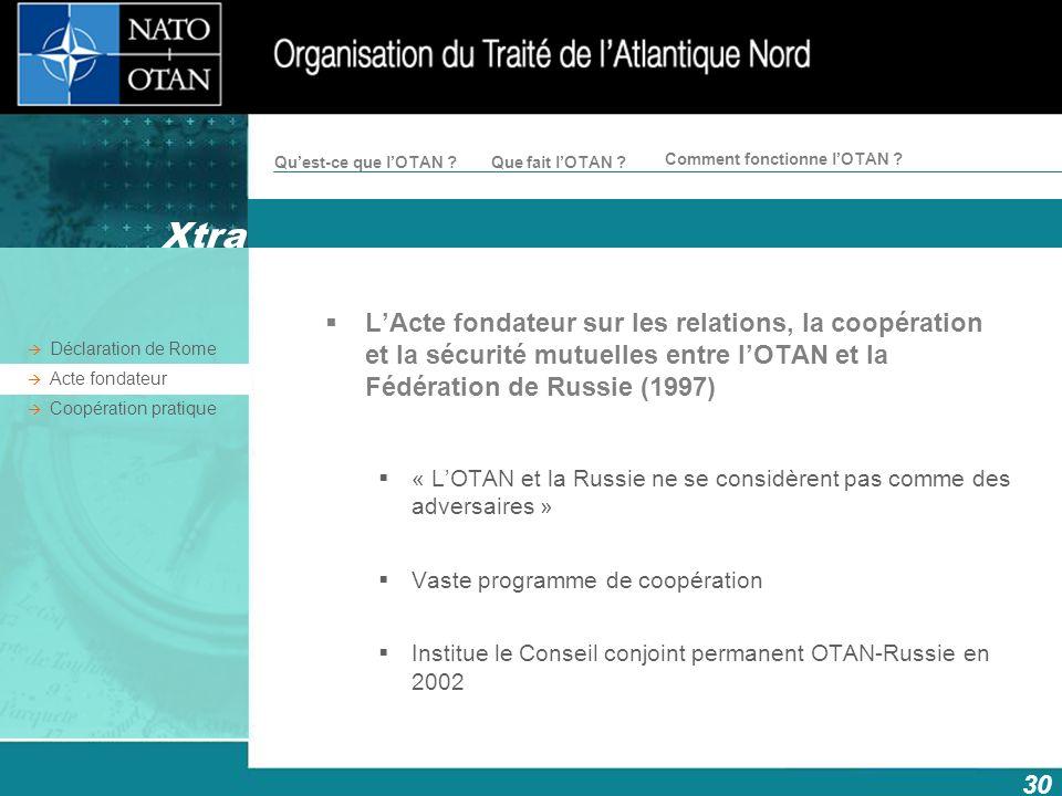Xtra L'Acte fondateur sur les relations, la coopération et la sécurité mutuelles entre l'OTAN et la Fédération de Russie (1997)