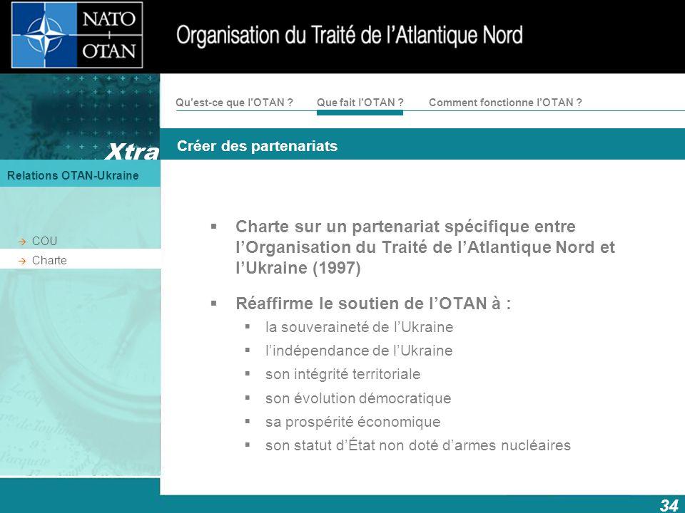 Réaffirme le soutien de l'OTAN à :