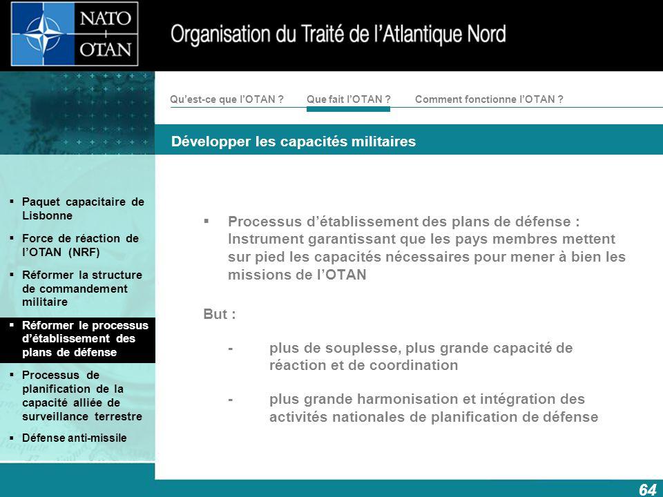Processus d'établissement des plans de défense : Instrument garantissant que les pays membres mettent sur pied les capacités nécessaires pour mener à bien les missions de l'OTAN