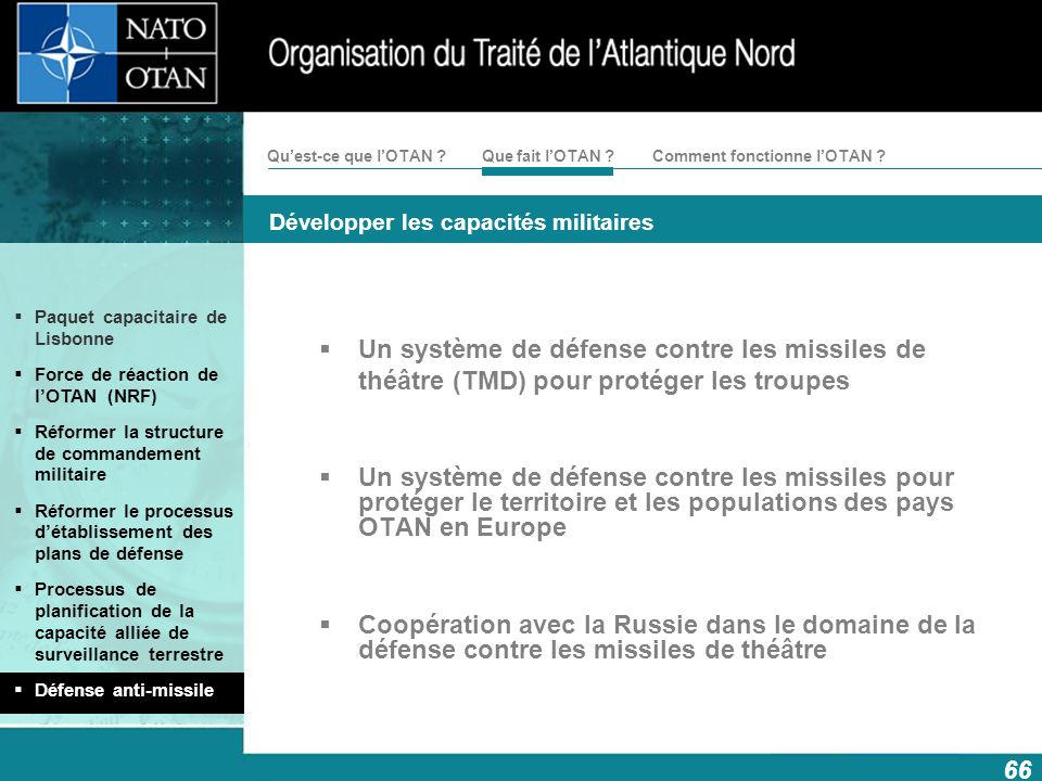 Un système de défense contre les missiles de théâtre (TMD) pour protéger les troupes