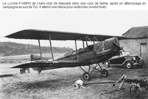 Le Luciole F-AMFN de l'Aéro-club de Mascara dans une cour de ferme, après un atterrissage en campagne au sud de Tizi.