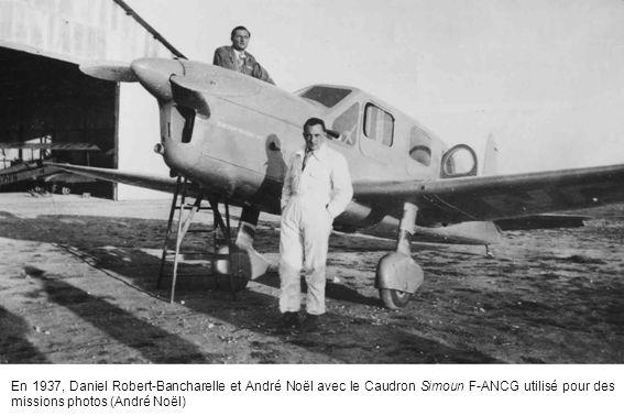En 1937, Daniel Robert-Bancharelle et André Noël avec le Caudron Simoun F-ANCG utilisé pour des missions photos (André Noël)
