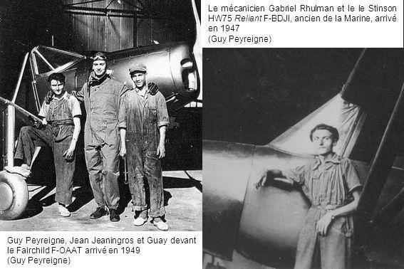 Le mécanicien Gabriel Rhulman et le le Stinson HW75 Reliant F-BDJI, ancien de la Marine, arrivé en 1947