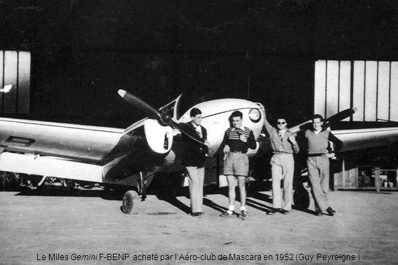 Le Miles Gemini F-BENP acheté par l'Aéro-club de Mascara en 1952 (Guy Peyreigne )