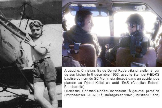 A gauche, Christian, fils de Daniel Robert-Bancharelle, le jour de son lâcher le 9 décembre 1953, avec le Stampe F-BDKS baptisé du nom du SC Mommeja décédé dans un accident de planeur au Djebel-Kallel en août 1945 (Christian Robert-Bancharelle)