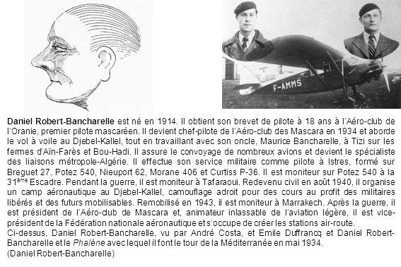 Daniel Robert-Bancharelle est né en 1914