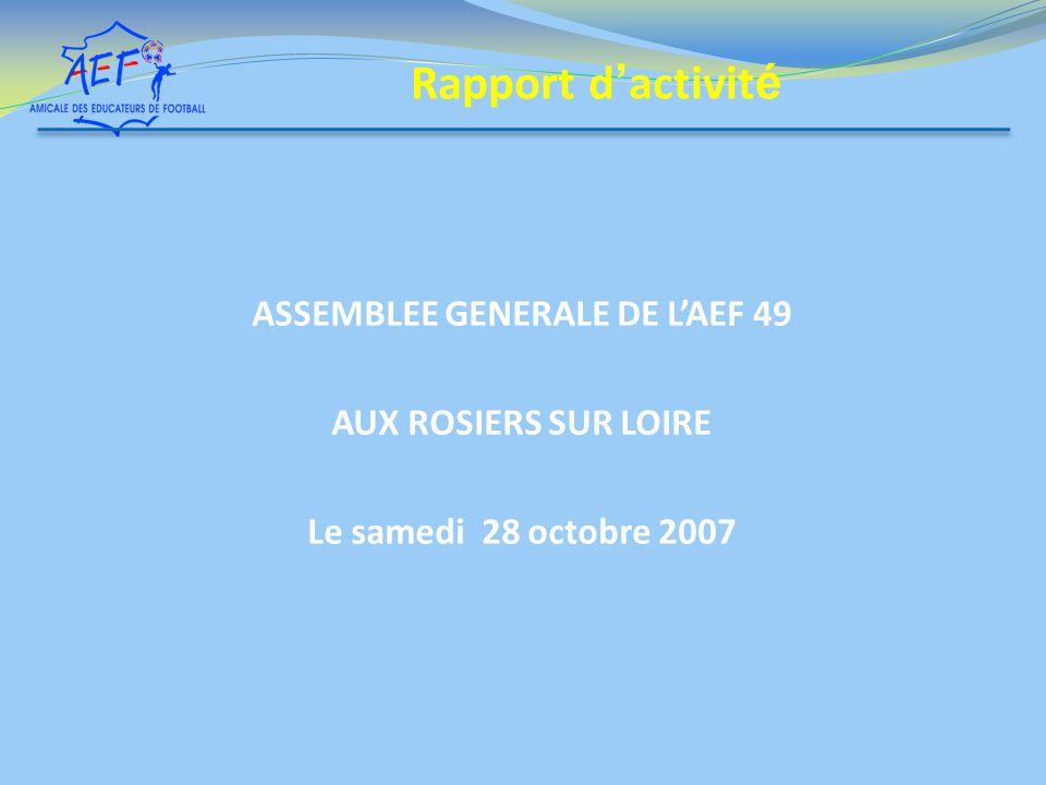 ASSEMBLEE GENERALE DE L'AEF 49