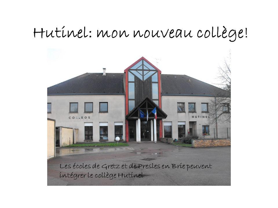 Hutinel: mon nouveau collège!