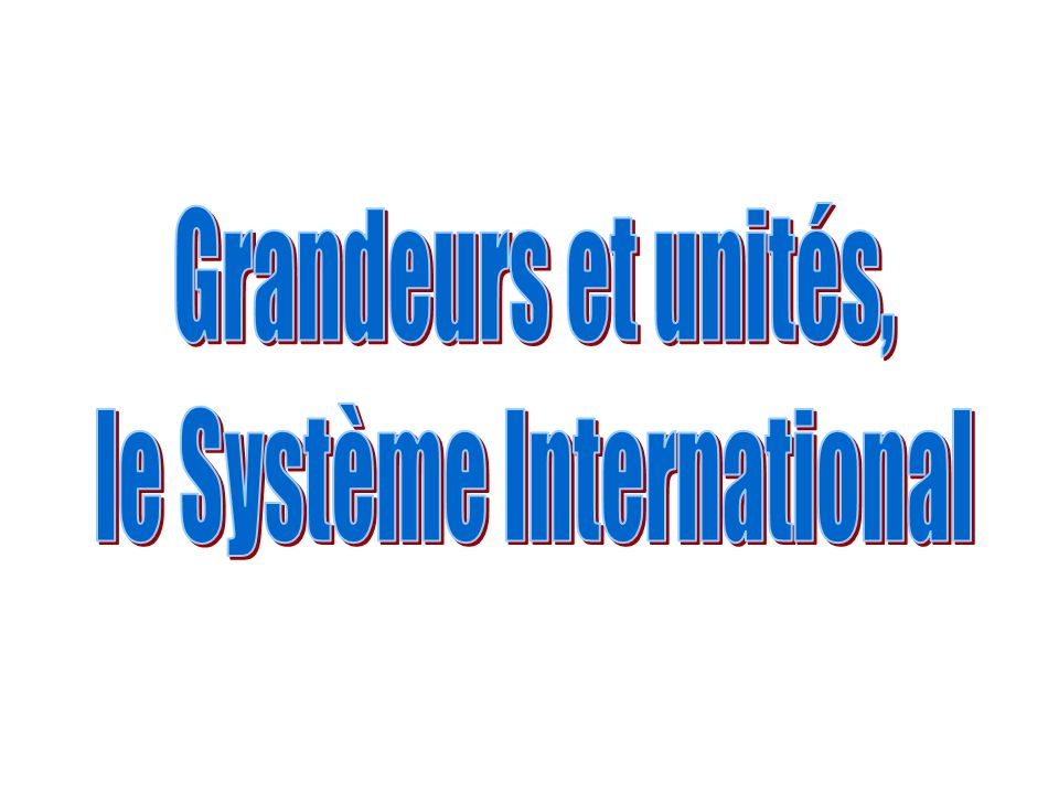 le Système International
