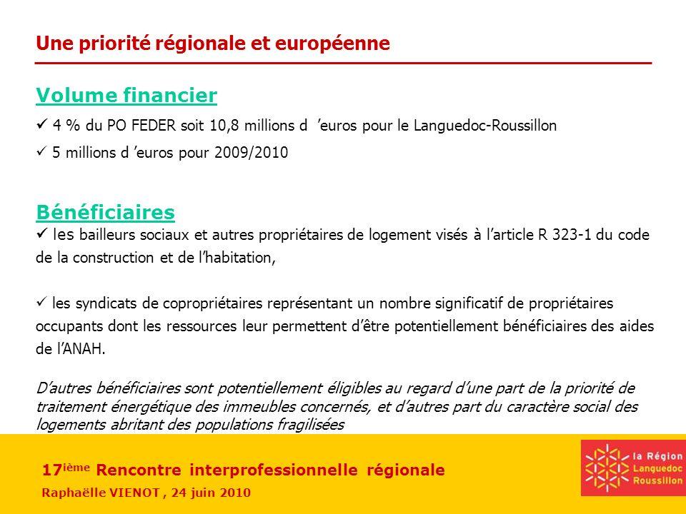 Une priorité régionale et européenne
