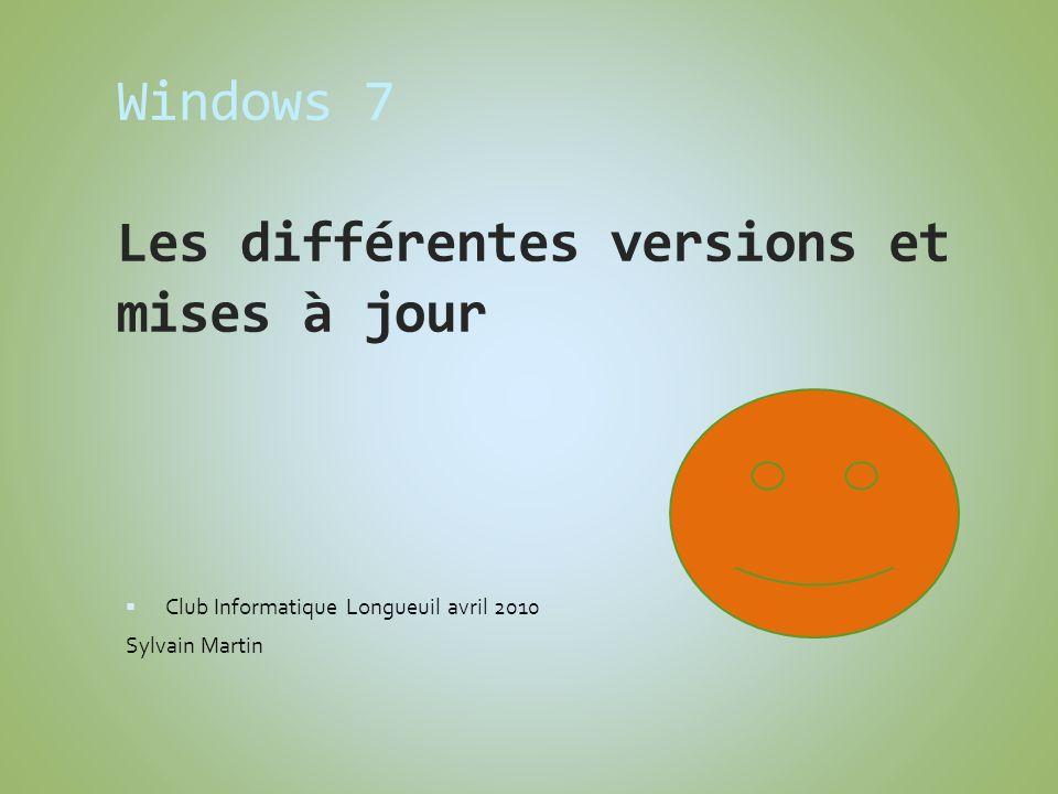 Windows 7 Les différentes versions et mises à jour