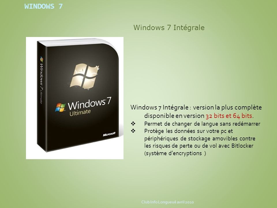 WINDOWS 7 Windows 7 Intégrale