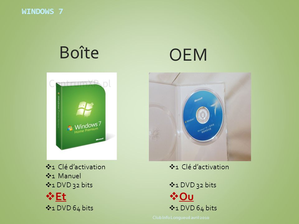 Boîte OEM Et Ou WINDOWS 7 1 Clé d'activation 1 Manuel 1 DVD 32 bits