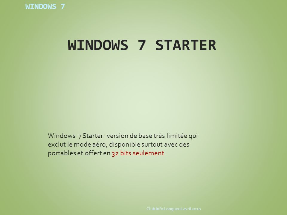 WINDOWS 7 STARTER WINDOWS 7