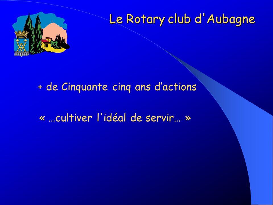 Le Rotary club d Aubagne