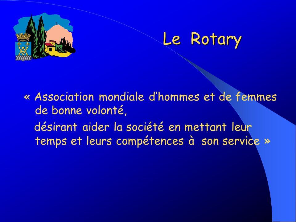 Le Rotary « Association mondiale d'hommes et de femmes de bonne volonté,