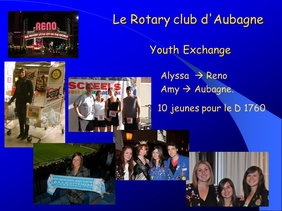 Le Rotary club d Aubagne Youth Exchange