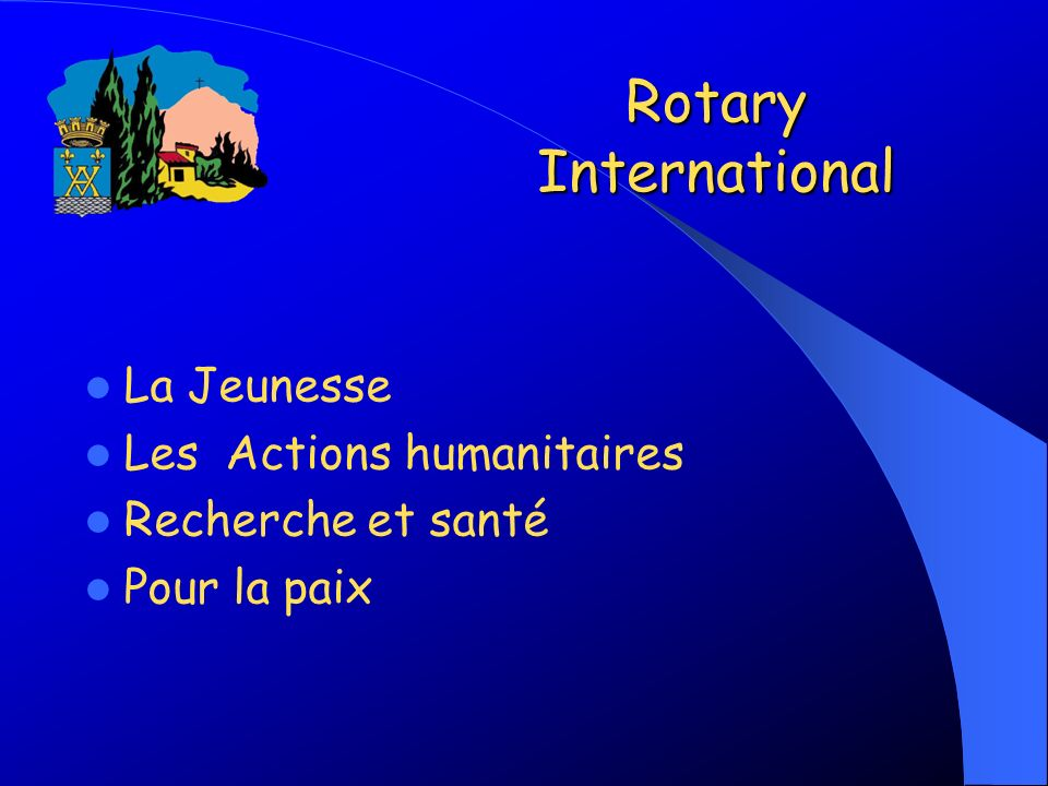 Rotary International La Jeunesse Les Actions humanitaires