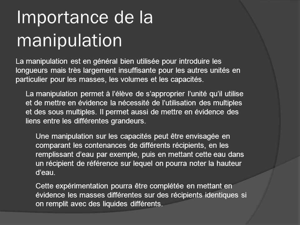 Importance de la manipulation