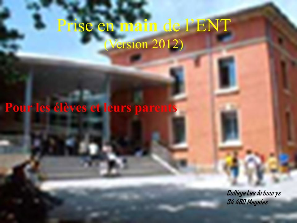 Prise en main de l'ENT (Version 2012)