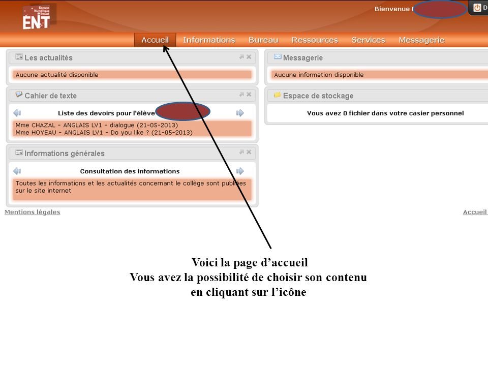 Voici la page d'accueil Vous avez la possibilité de choisir son contenu en cliquant sur l'icône