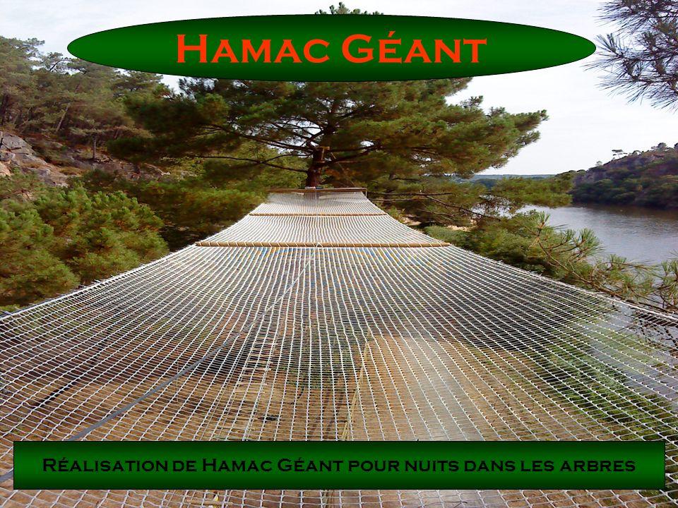Réalisation de Hamac Géant pour nuits dans les arbres
