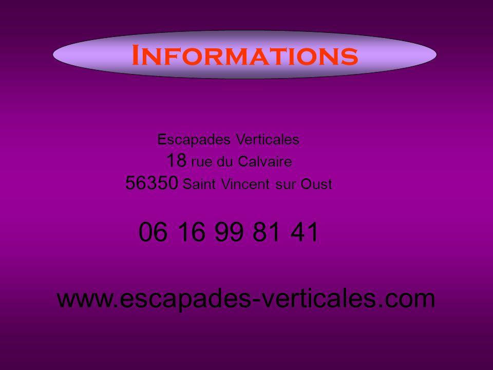 Informations 06 16 99 81 41 www.escapades-verticales.com