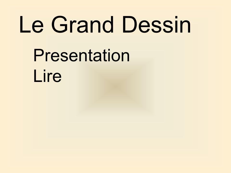 Le Grand Dessin Presentation Lire