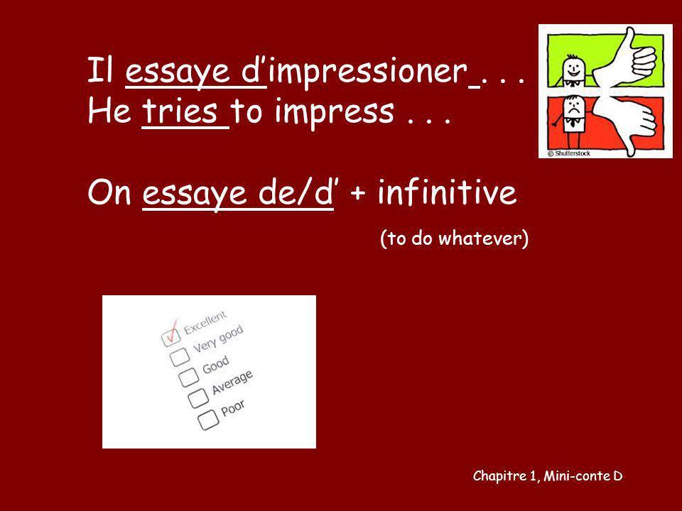Il essaye d'impressioner . . . He tries to impress . . .
