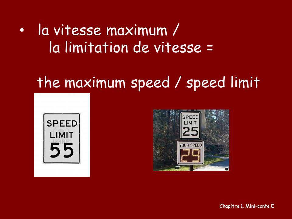 la limitation de vitesse = the maximum speed / speed limit