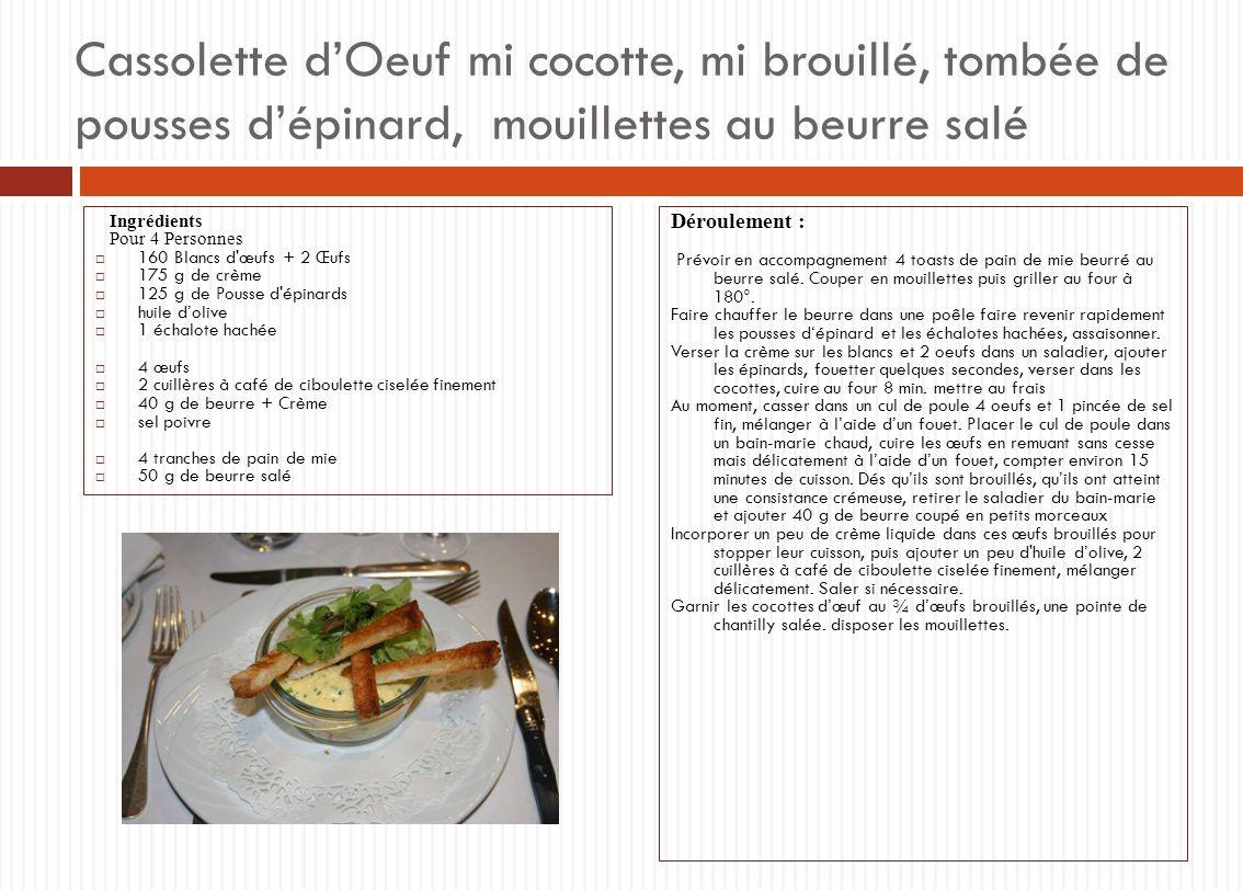 Cassolette d'Oeuf mi cocotte, mi brouillé, tombée de pousses d'épinard, mouillettes au beurre salé